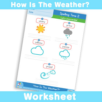 How Is The Weather? Worksheet - Spelling Time 3