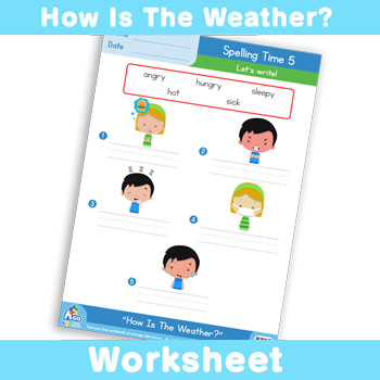 How Is The Weather? Worksheet - Spelling Time 5