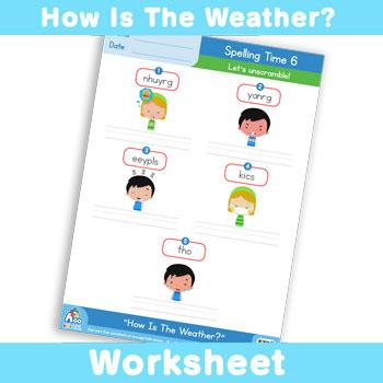 how is the weather worksheet spelling time 6 bingobongo. Black Bedroom Furniture Sets. Home Design Ideas