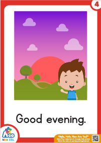 Hello Hello How Are You Flashcards - good evening