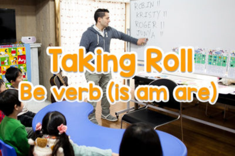 Taking roll be verb
