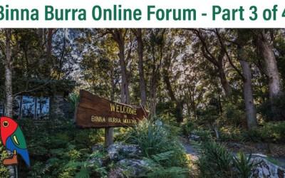Binna Burra Stakeholders Online Forum 3 of 4