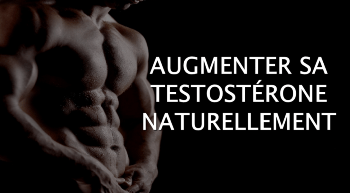 Comment augmenter naturellement sa testostérone