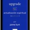 upgrade actualización espiritual