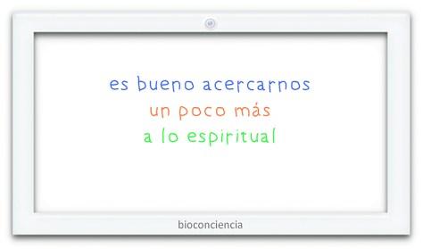 imagen blog bioconciencia es bueno acercarse un poco más a lo espiritual