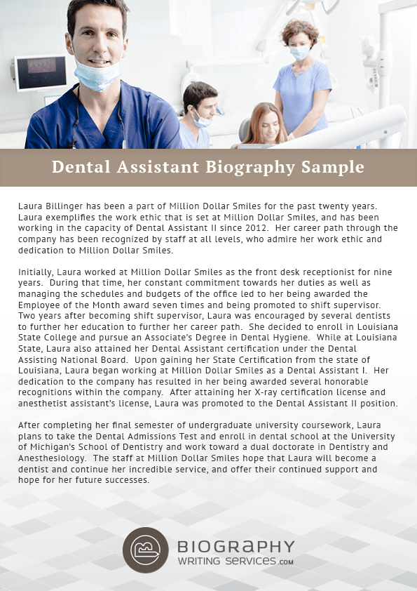 TopQuality Dental Assistant Biography Writing Help