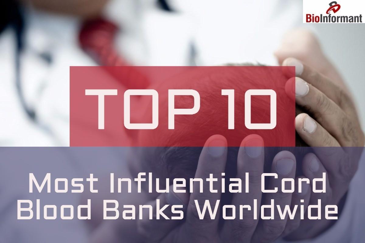 Top 10 Cord Blood Banks Worldwide