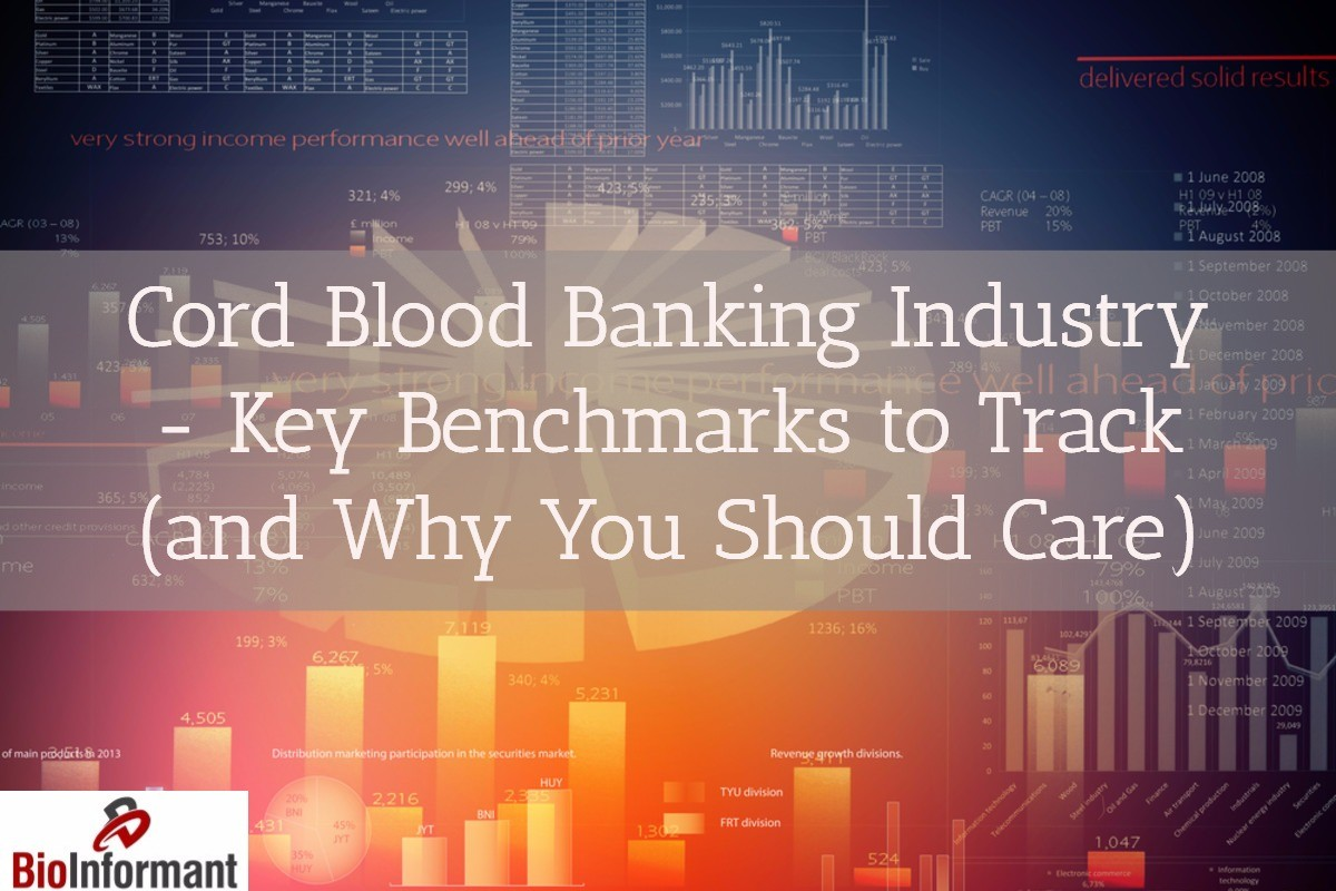 Cord Blood Banking Cost >> Cord Blood Banking Industry - Key Benchmarks to Track (and Why You Should Care)