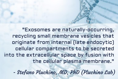 What are Exosomes - Dr. Pluchino