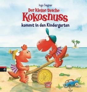 Der kleine Drache Kokosnuss kommt in den Kindergarten von Ingo Siegner