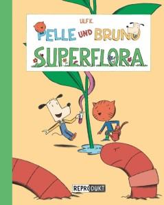 Pelle und Bruno Superflora Cover