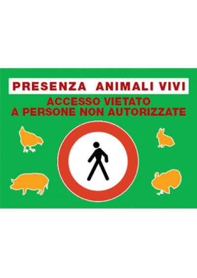 Cartellone presenza animali vivi