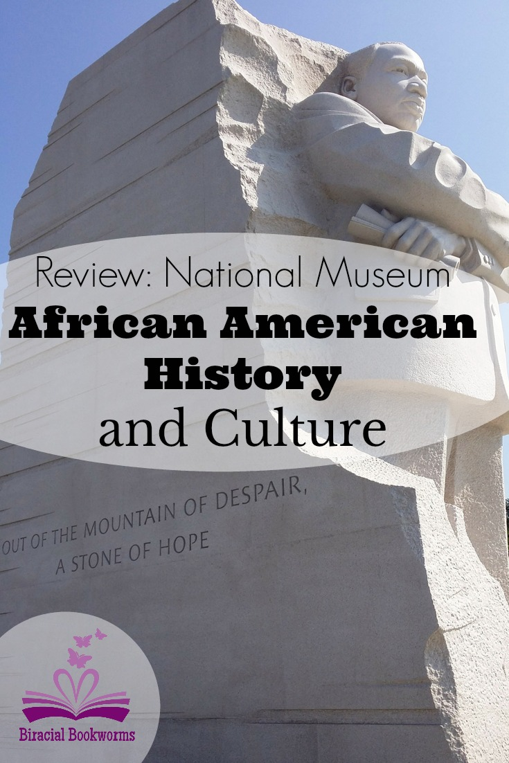National Museum of African American History and Culture Review. Biracial Bookworms