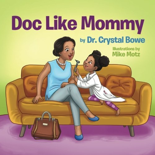 Doc Like Mommy: Picture Book Review