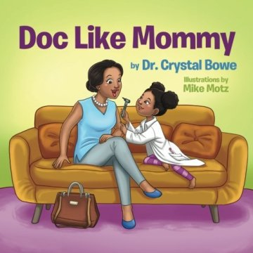 Doc Like Mommy Book Review Biracial Bookworms