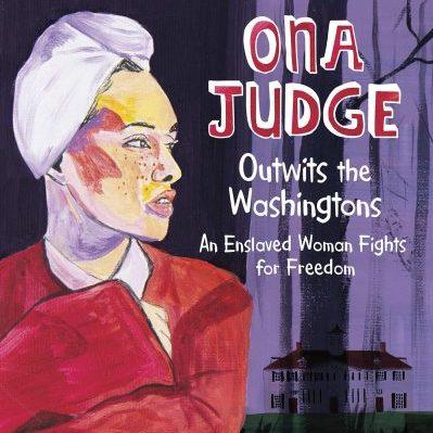 ONA JUDGE OUTWITS THE WASHINGTONS