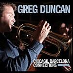 """Greg Duncan - """"Chicago Barcelona"""""""