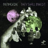 "Menagerie - ""They Shall Inherit"""