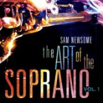 "Sam Newsome - ""Art of the Soprano"""