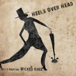 "Billy Martins Wicked Knee - ""Heels Over Head"""