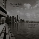"Shims Trio - ""And Again"""