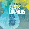 "Nilson Matta - ""Black Orpheus"""