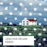 """Jonathan Orland - """"Homes"""""""