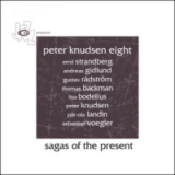 "Peter Knudsen 8 - ""Sagas of the Present"""