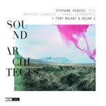 "Stephane Kerecki - ""Sound Architects"""