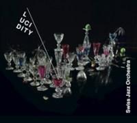 "Swiss Jazz Orchestra - ""Lucidity"""