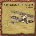 """PJ Rasmussen - """"Adventures In Flight"""""""