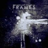 """Brian Haas & Matt Chamberlain - """"Frames"""""""