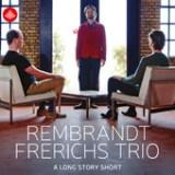 "Rembrandt Frerichs - ""A Long Story Short"""