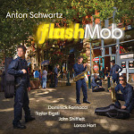 """Anton Schwartz - """"Flash Mob"""""""