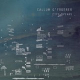 "Callum G'Froerer - ""City Speaks"""