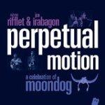 """Sylvain Rifflet & Jon Irabagon - """"Perpetual Motion"""""""