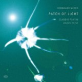 "Bernhard Meyer, Claudio Puntin, Julius Heise - ""Patch of Light"""