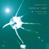 "Bernhard Meyer, Claudio Puntin, Julius Heise - ""Patch of Light"""