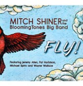 "Mitch Shiner - ""Fly!"""