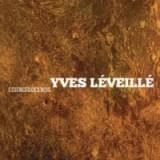 """Yves Leveille - """"Essences des Bois"""""""