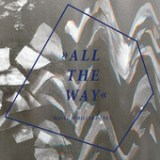 "Malte Schiller - ""All the Way"""