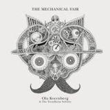 """Ola Kvernberg - """"The Mechanical Fair"""""""