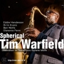 "Tim Warfield - ""Spherical"""