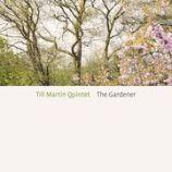 "Till Martin - ""The Gardener"""