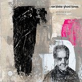 """Ran Blake - """"Ghost Tones"""""""