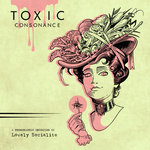 "Lovely Socialite - ""Toxic Consonance"""