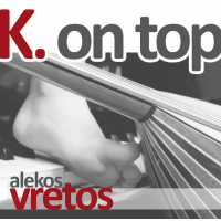 "Alekos Vretos - ""K on top"""
