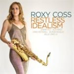 "Roxy Coss - ""Restless Idealism"""