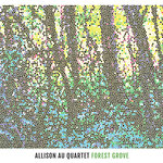 "Allison Au - ""Forest Grove"""