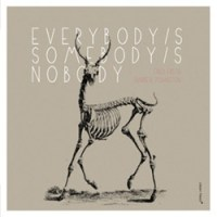 Fred Frith Darren Johnston - Everybody's Somebody's Nobody